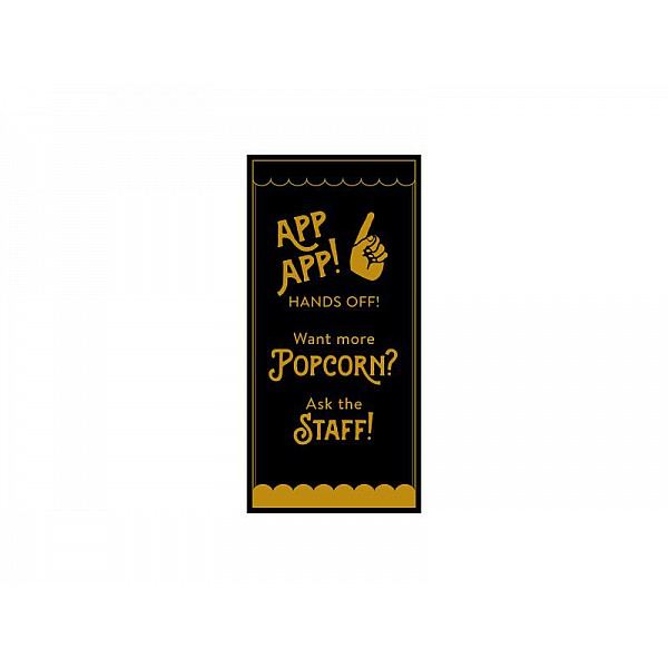 Pinchos skylt #23 APP APP POPCORN ask the staff 170x345mm