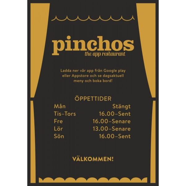 Pinchos skylt #28 Öppettider 210x297mm
