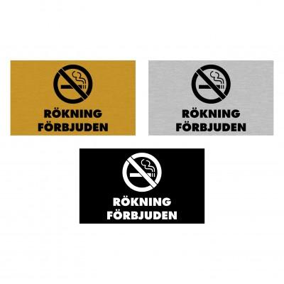 Informationsskylt - Rökning Förbjuden